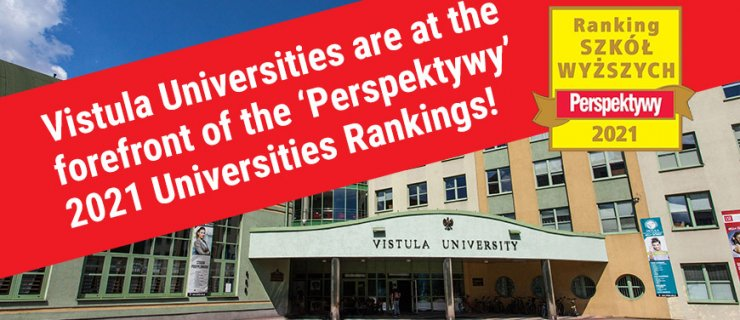 Vistula Universities are at the forefront of the 'Perspektywy' 2021 Universities Rankings