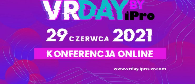 VR Day conference – new trends and challenges of digital world of learning and development